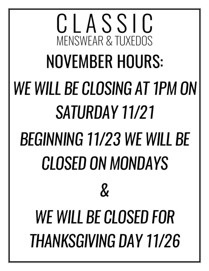 Modified hours and closed dates for the month of November. Private appointments are available after hours if scheduled in advance.